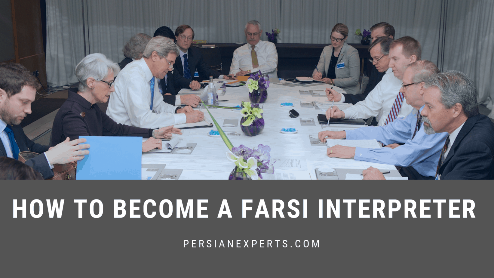 How to Become a Farsi Interpreter