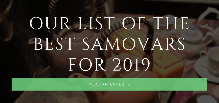 Our List of The Best Samovars for 2019